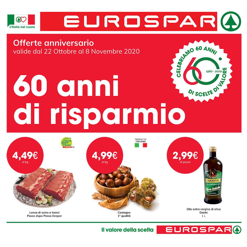 Promozione Eurospar – 60 anni di risparmio - Valida dal 22 ottobre all'8 novembre 2020