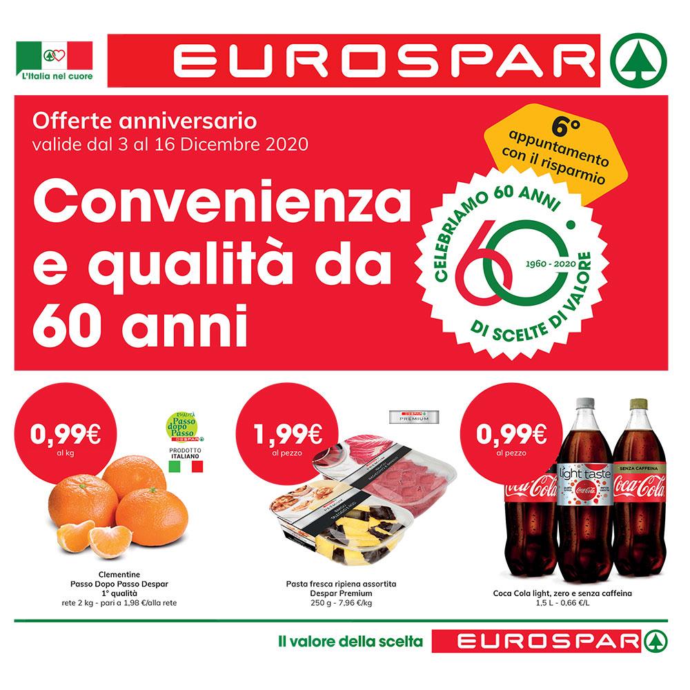 Promozione Eurospar - Convenienza e qualità da 60 anni - Valida dal 3 al 16 dicembre 2020