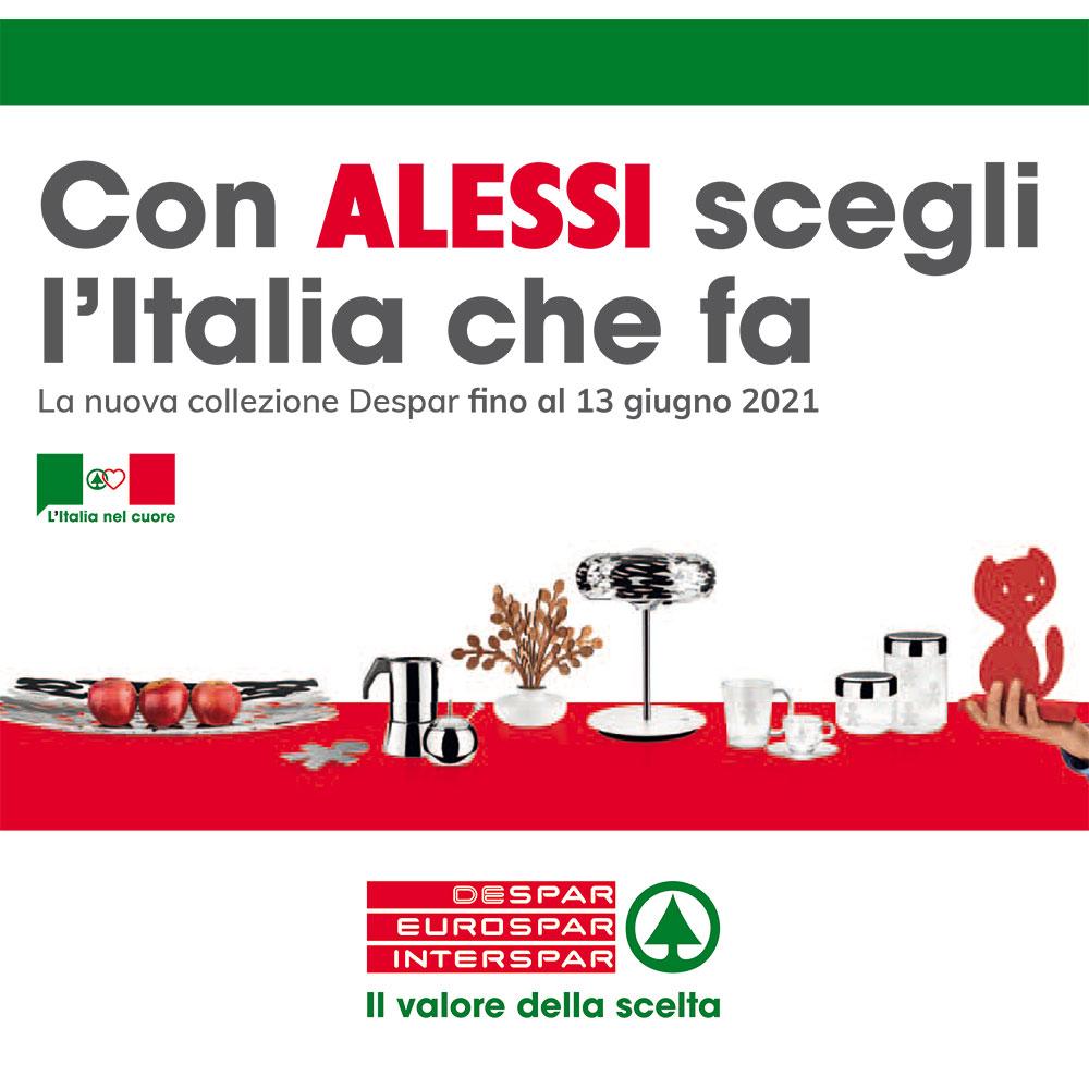 Raccolta Despar - Con ALESSI scegli l'Italia che fa - Prodotti Sponsor dal 15 marzo al 7 aprile 2021