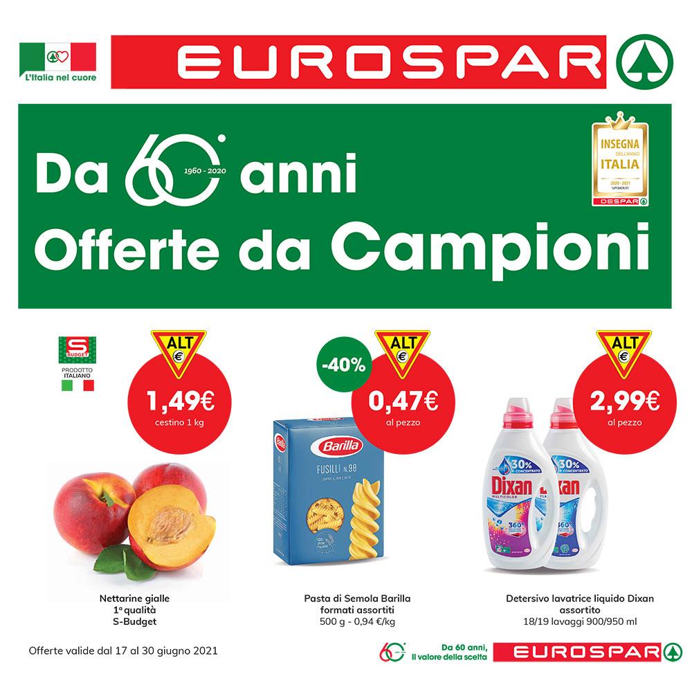 Promo Eurospar Forte - Da 60 anni Offerte da Campioni - Valida dal 17 al 30 giugno 2021